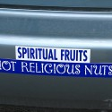 Image of bumper sticker: Spiritual Fruits not Religious Nuts
